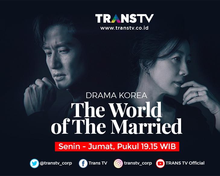 DRAMA KOREA BARU TRANS TV: THE WORLD OF THE MARRIED