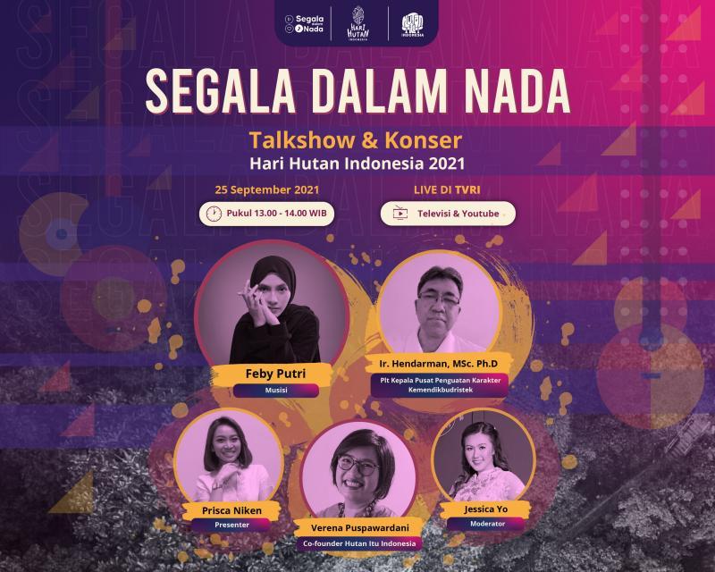 Konser Segala Dalam Nada: Hutan Itu Indonesia Ajak Anak Muda #JagaHutan dengan Adopsi Pohon